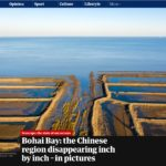 Bohai Bay: China's Threatened Coastline – Published on the Guardian