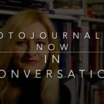 Photojournalism Now – 'In Conversation' Interview