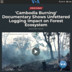 Cambodia Burning Featured by Voice of America